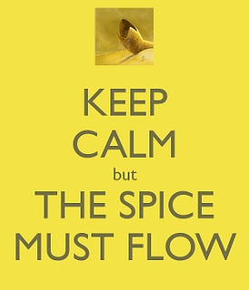 keep-calm-but-the-spice-must-flow